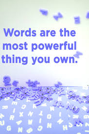 Words don't have Power…Say what?